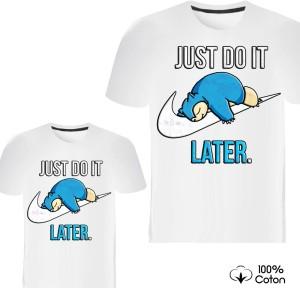 Pere et fils - T-shirt pour homme ou enfant manches courtes, 100% coton imprimé just do it later