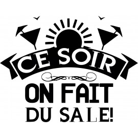 Ce Soir On Fait Du Sale - Sweat ou tshirt