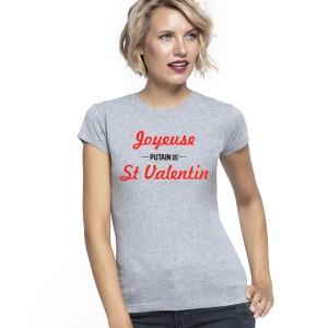 VALENTINE - T-shirt pour femmes manches courtes, 100% coton imprimé - Joyeuse putrain de saint valentin