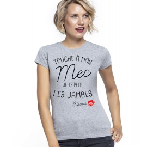VALENTINE - T-shirt pour femmes manches courtes, 100% coton imprimé - si tu touche mon mec ...