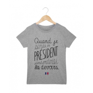 T-shirt garçon manche courte - quand je serais president ....