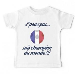 Tshirt bébé j'peux pas je suis champion du monde