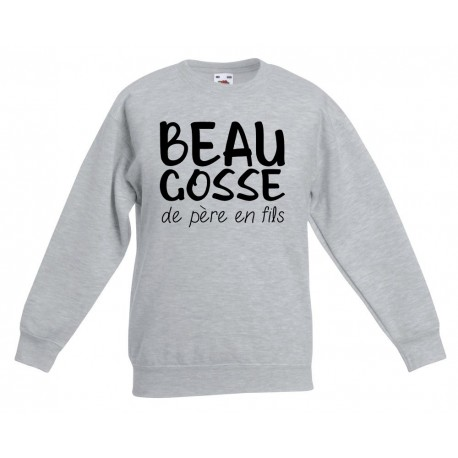 Sweat-shirt enfant molletonné 80% coton - Beau gosse de pere en file