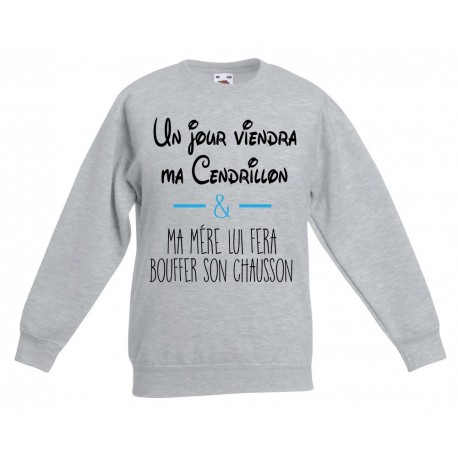 Sweat-shirt enfant molletonné 80% coton - Un jour ma cendrillon ....
