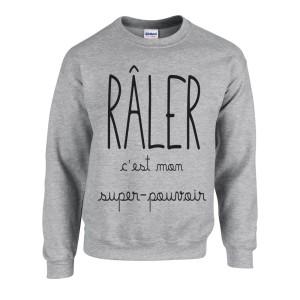 Sweatshirt imprimé Râler c est mon super pouvoir