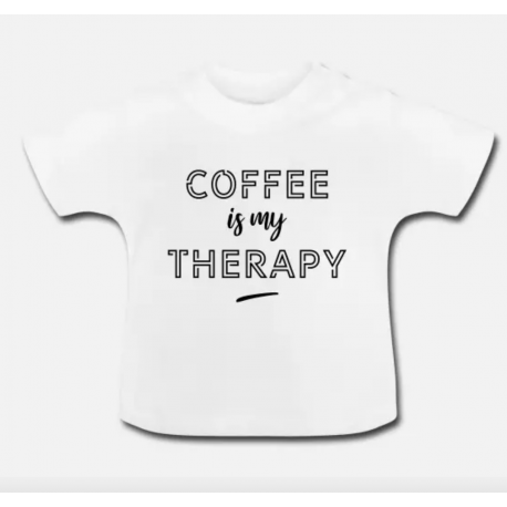 T-shirt Bébé - Coffee is my therapy